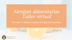 Title slide for Food Allergies in Spanish Workshop - Alergias alimentarias Taller virtual